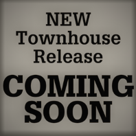 New Townhouse Release – coming soon
